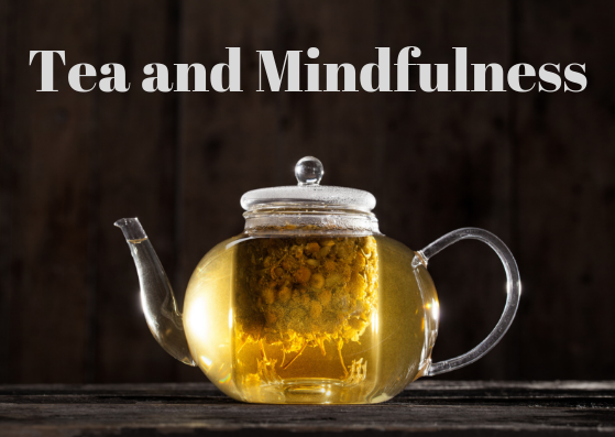 Loose leaf tea can create a moment for mindfulness. Explore how to simply intergrate mindfulness into your daily routine.